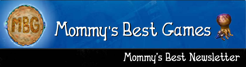 Mommy's Best Games | Newsletter