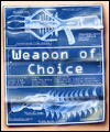 Weapon of Choice